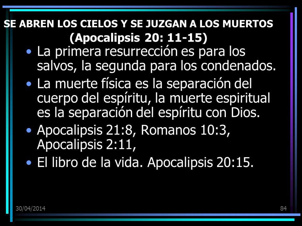 SE ABREN LOS CIELOS Y SE JUZGAN A LOS MUERTOS (Apocalipsis 20: 11-15)