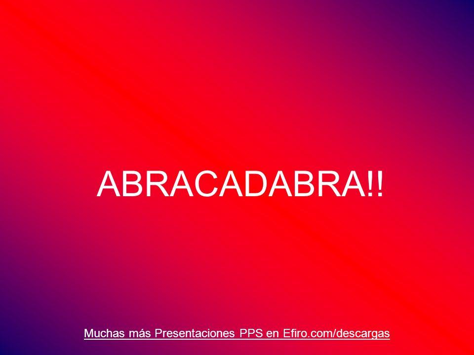 ABRACADABRA!!