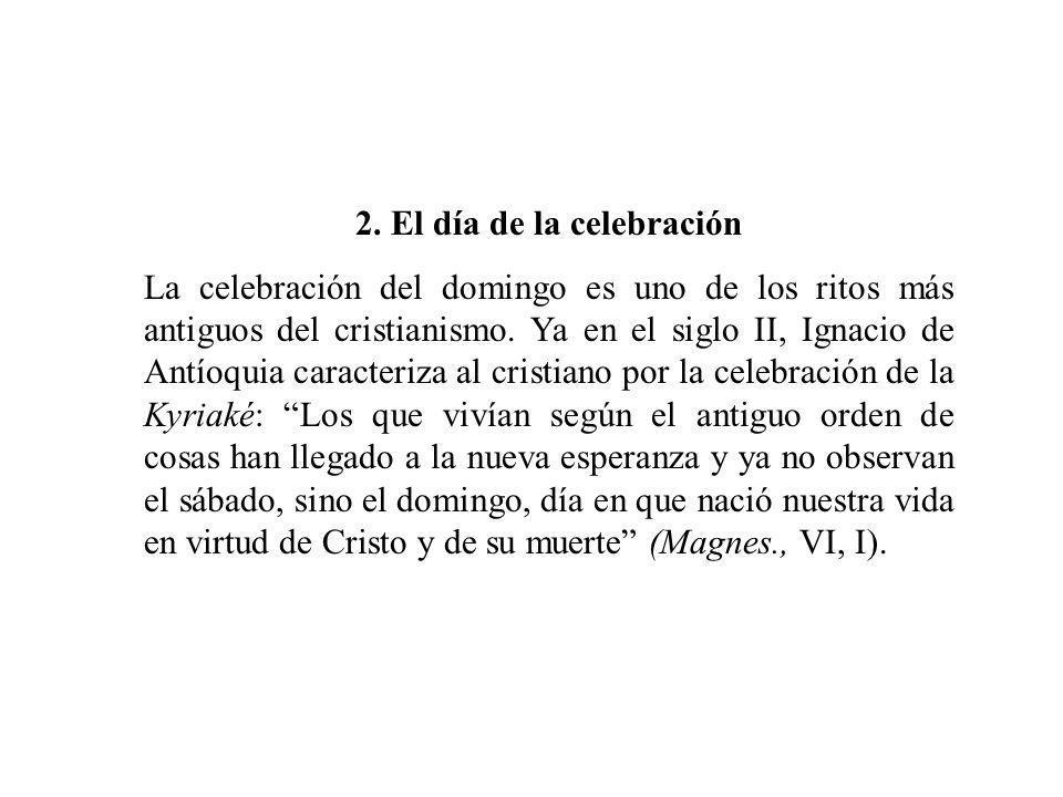 2. El día de la celebración