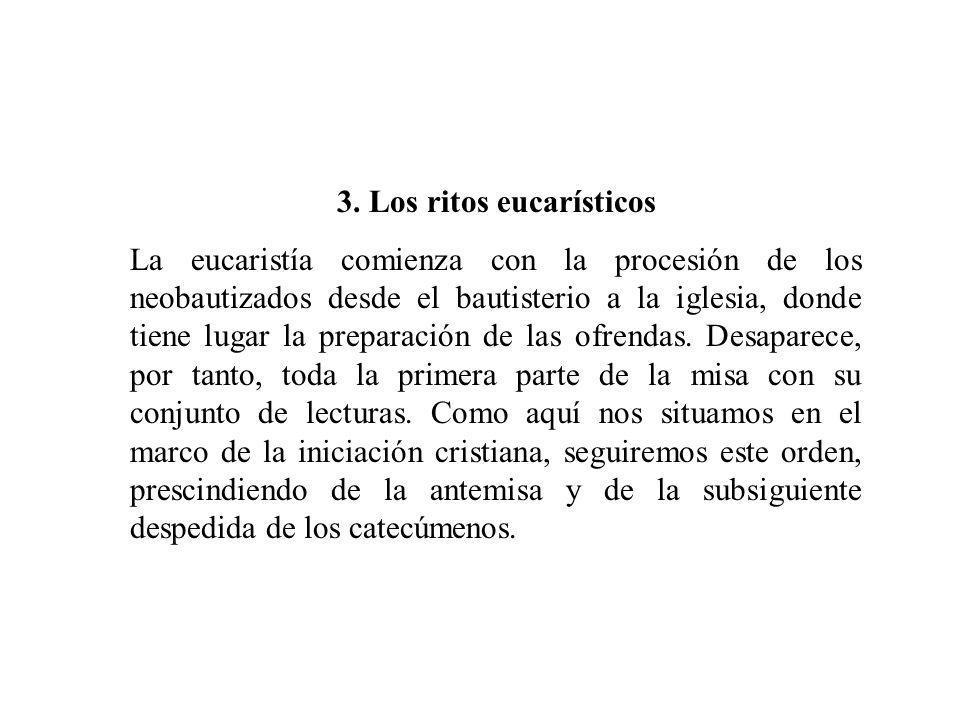 3. Los ritos eucarísticos