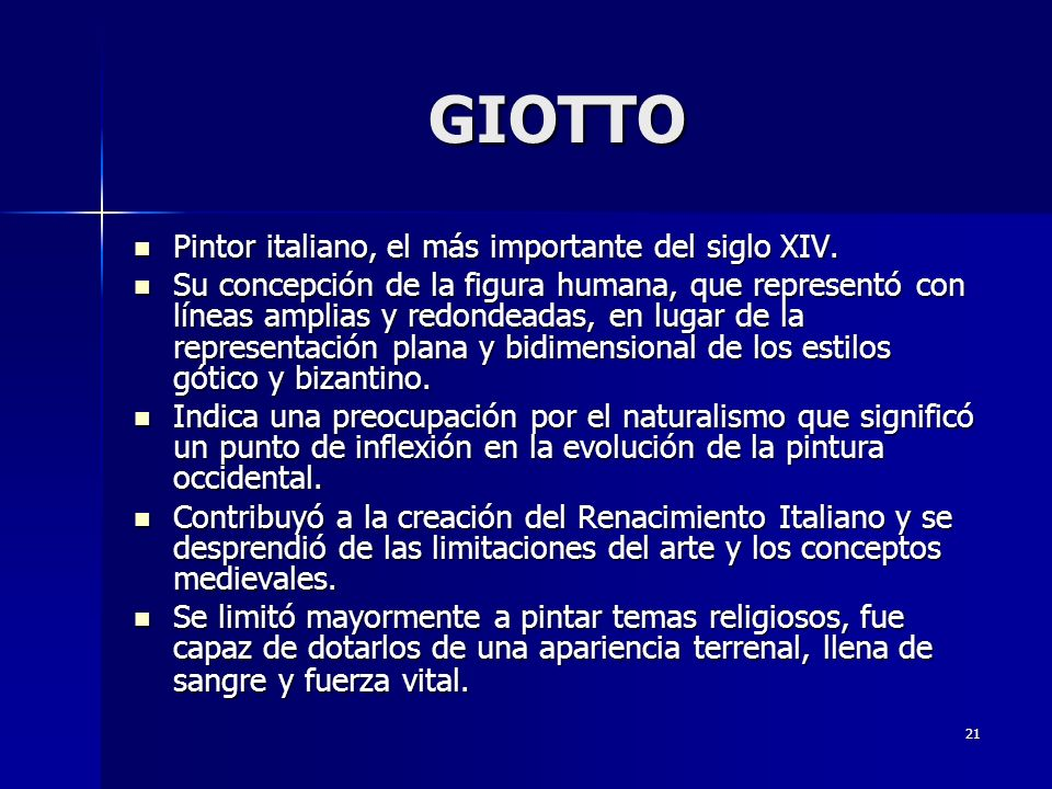 GIOTTO Pintor italiano, el más importante del siglo XIV.