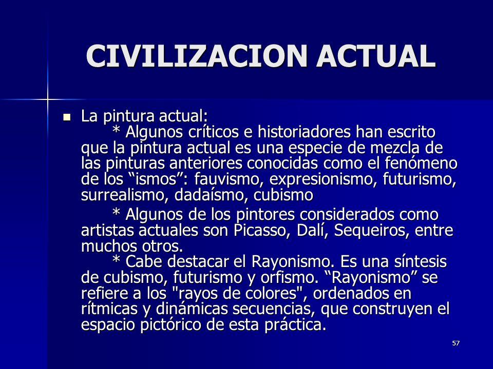 CIVILIZACION ACTUAL