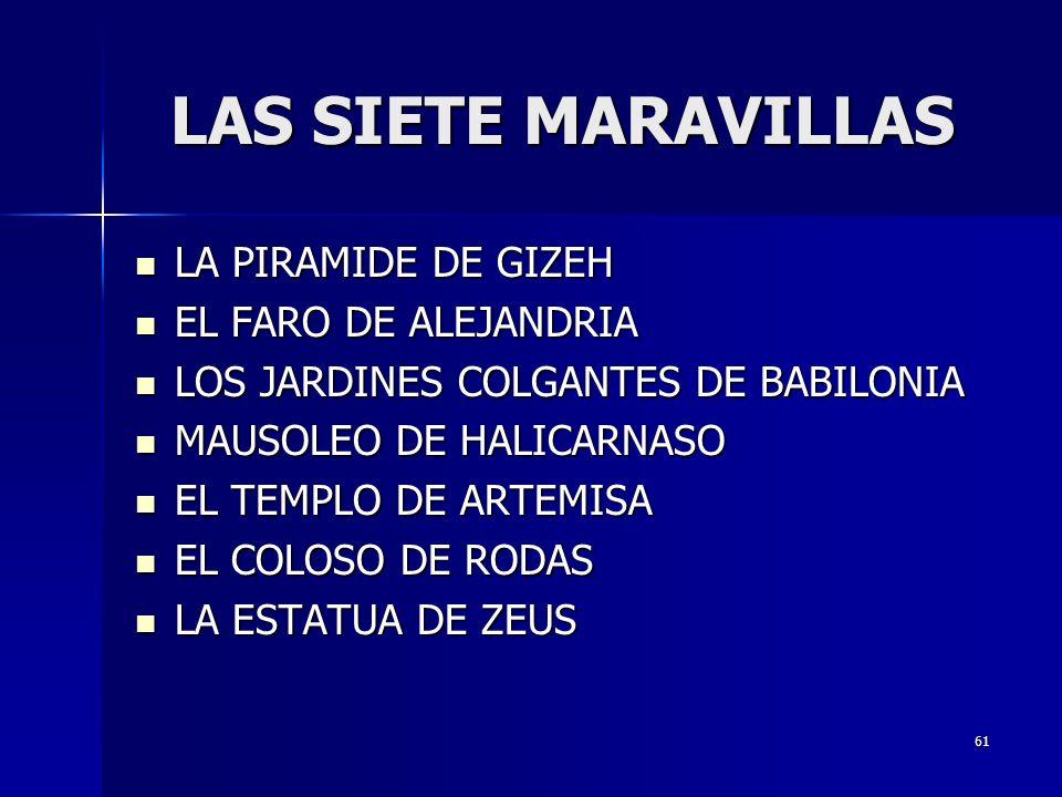 LAS SIETE MARAVILLAS LA PIRAMIDE DE GIZEH EL FARO DE ALEJANDRIA