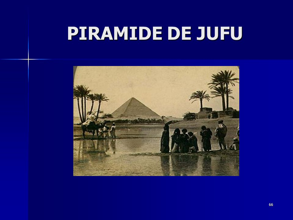 PIRAMIDE DE JUFU