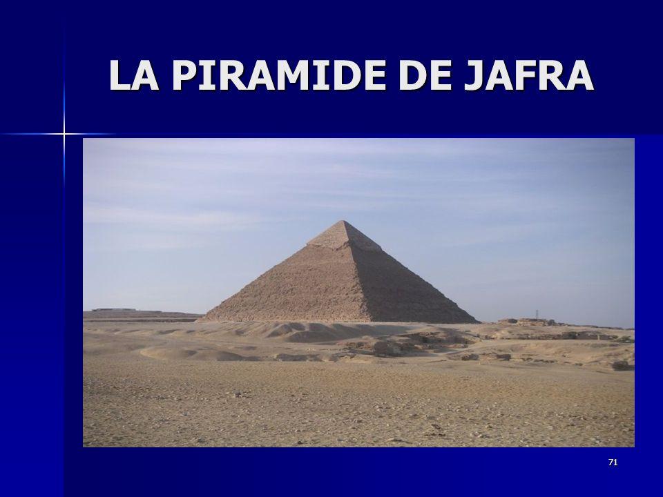LA PIRAMIDE DE JAFRA