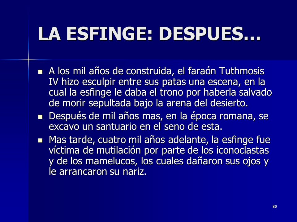 LA ESFINGE: DESPUES…