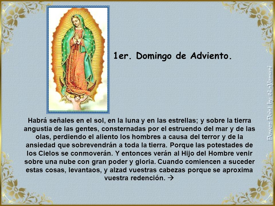 1er. Domingo de Adviento.