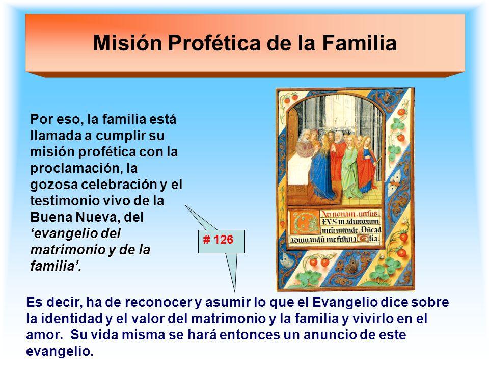 Misión Profética de la Familia