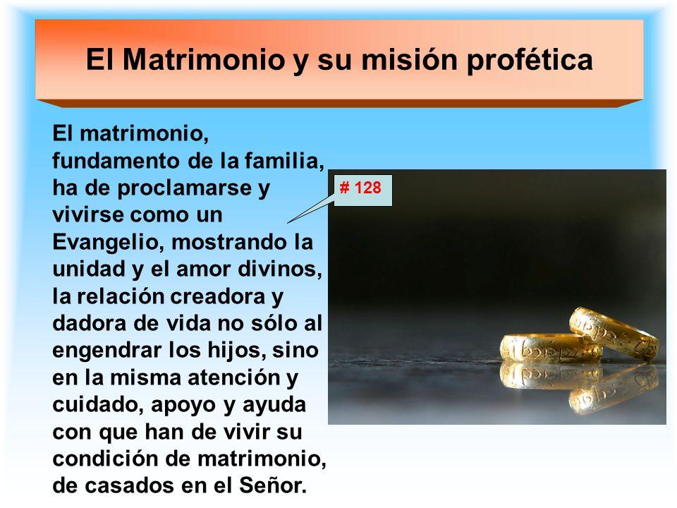 El Matrimonio y su misión profética