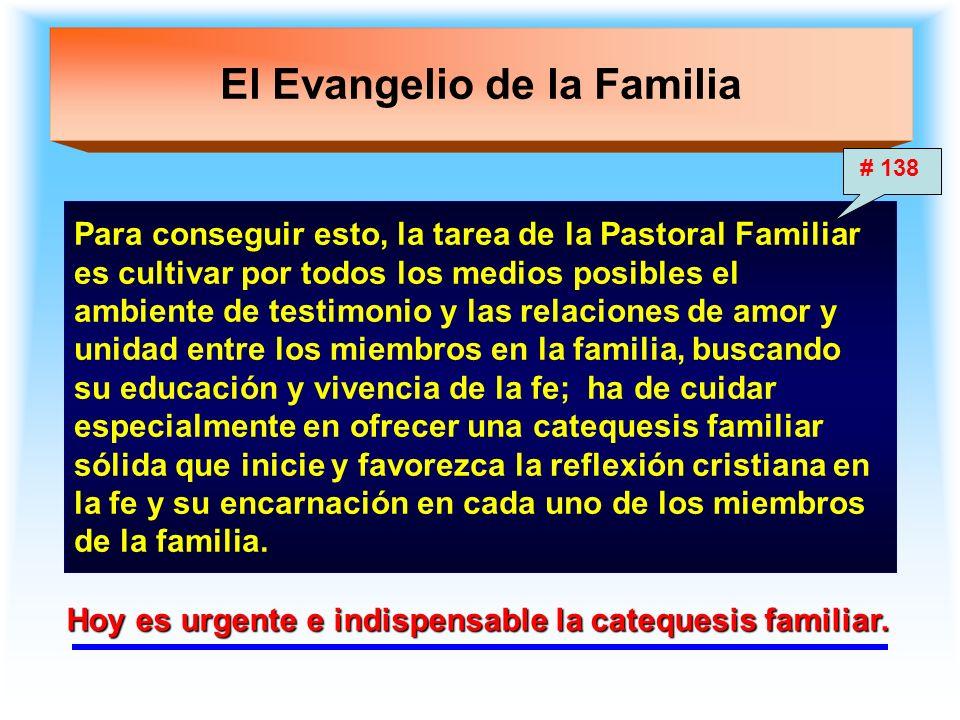 El Evangelio de la Familia