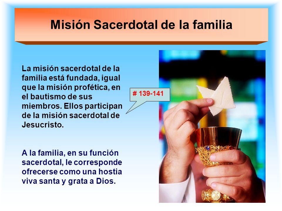 Misión Sacerdotal de la familia