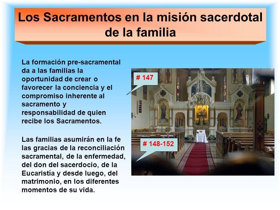 Los Sacramentos en la misión sacerdotal de la familia