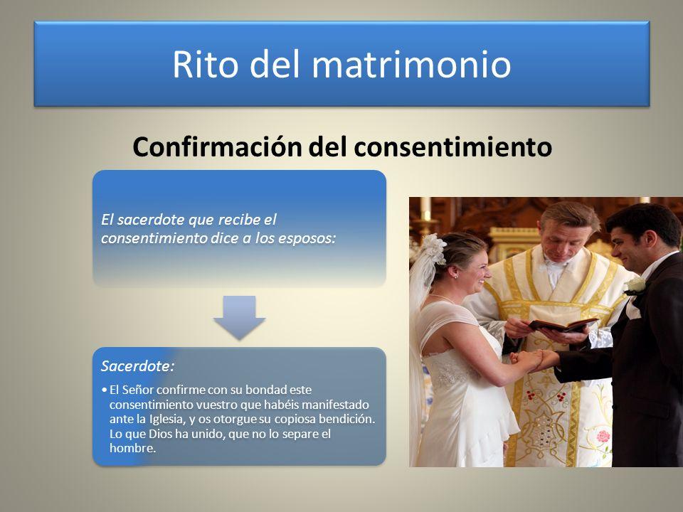 Rito del matrimonio Confirmación del consentimiento