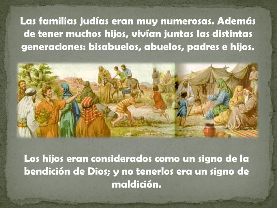 Las familias judías eran muy numerosas