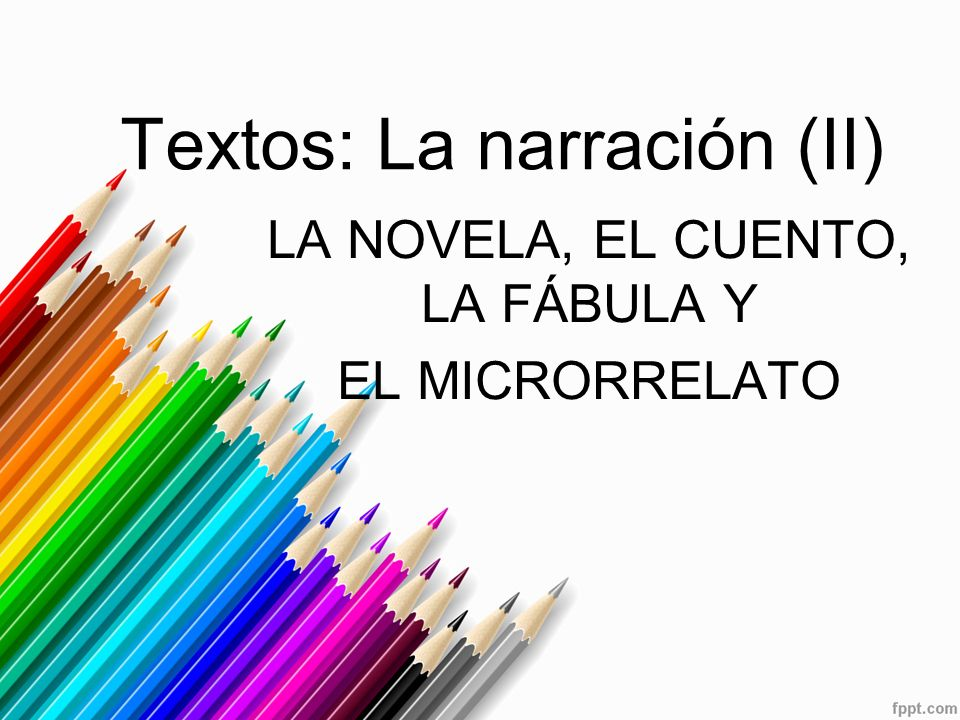 Textos: La narración (II)