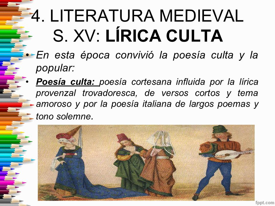 4. LITERATURA MEDIEVAL S. XV: LÍRICA CULTA