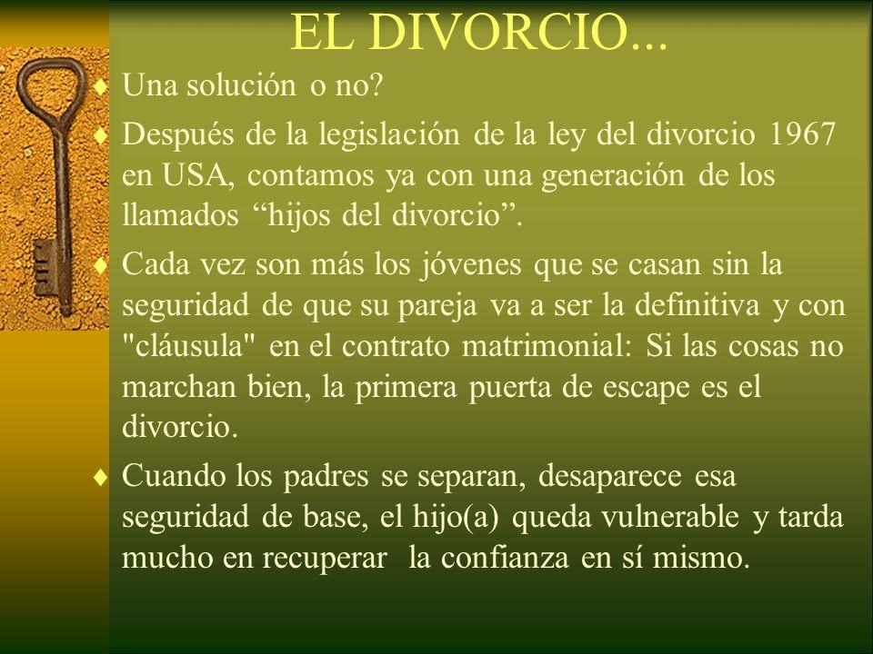 EL DIVORCIO... Una solución o no