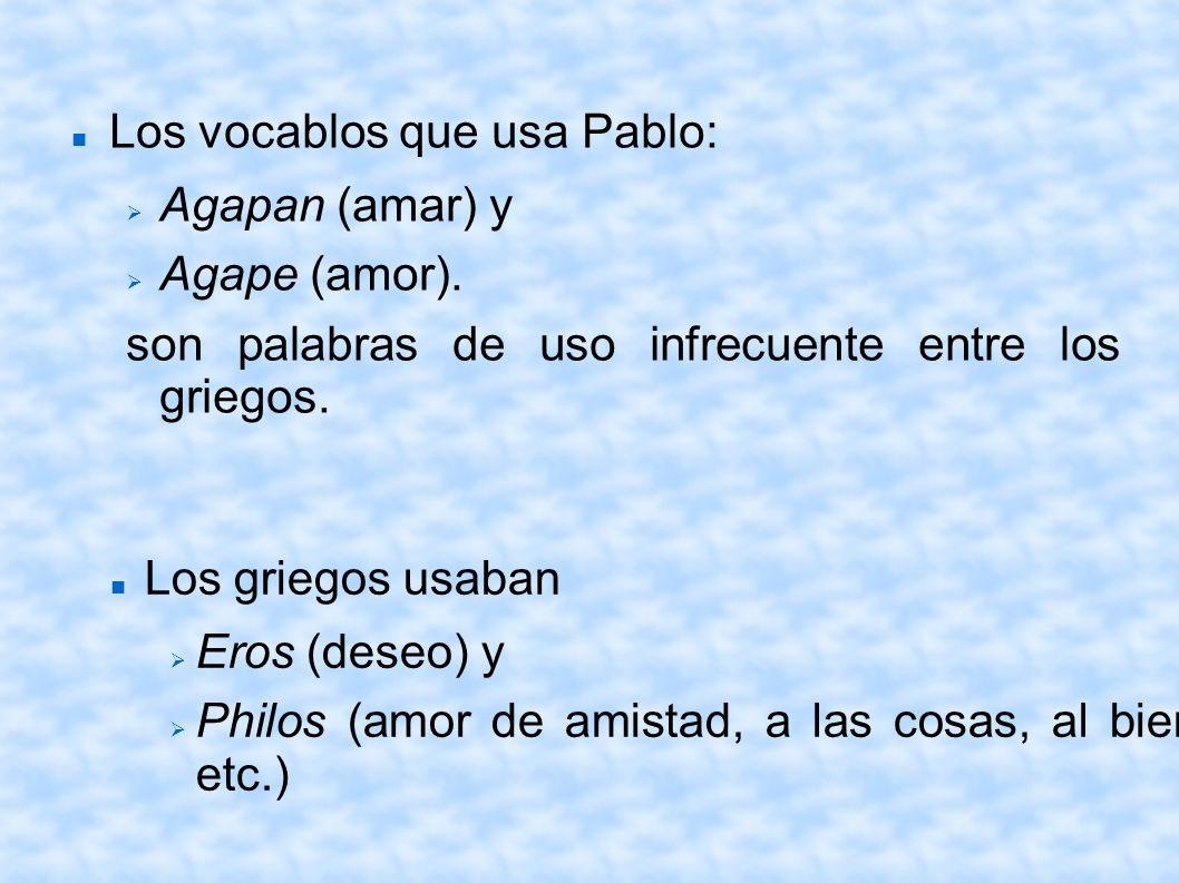 Los vocablos que usa Pablo: