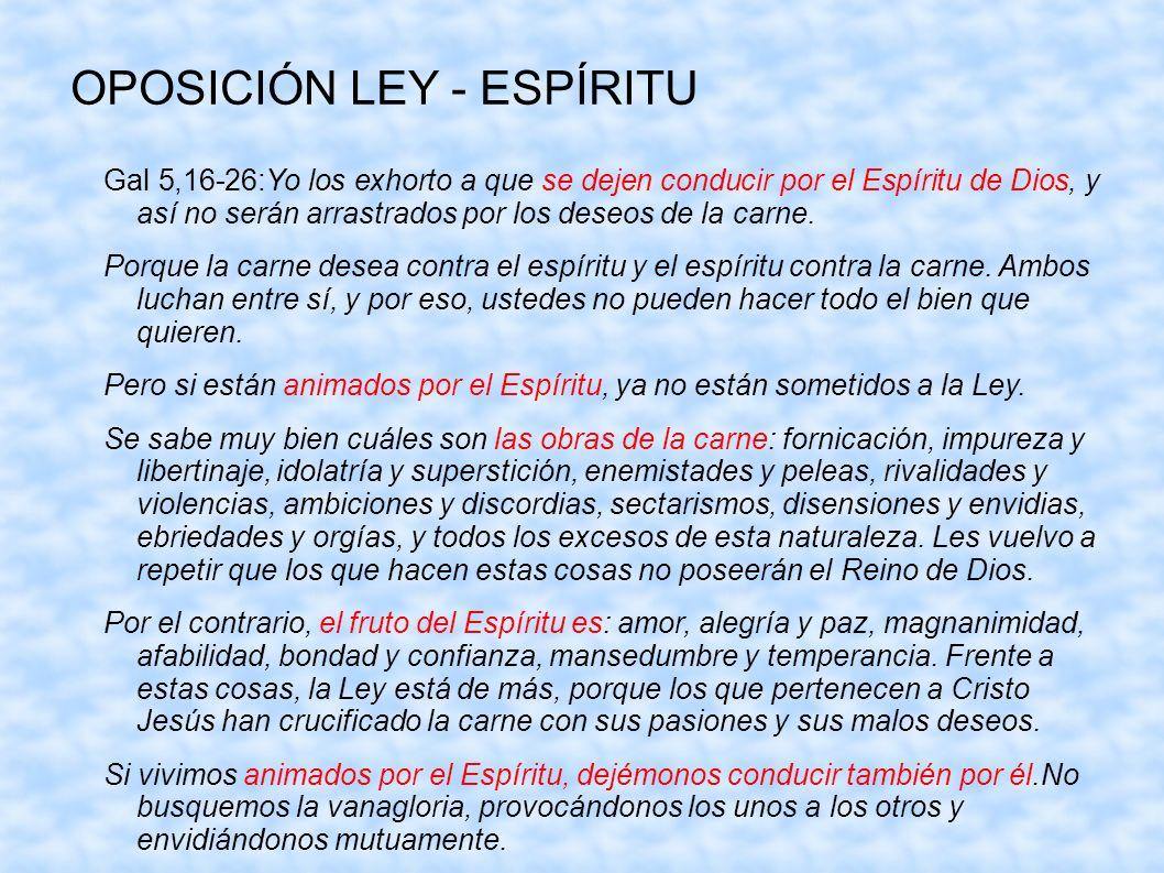 OPOSICIÓN LEY - ESPÍRITU