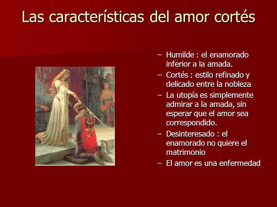 Las características del amor cortés