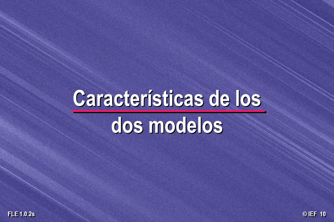 Características de los dos modelos