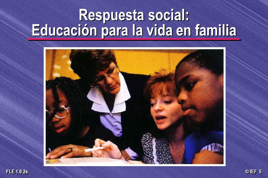 Respuesta social: Educación para la vida en familia