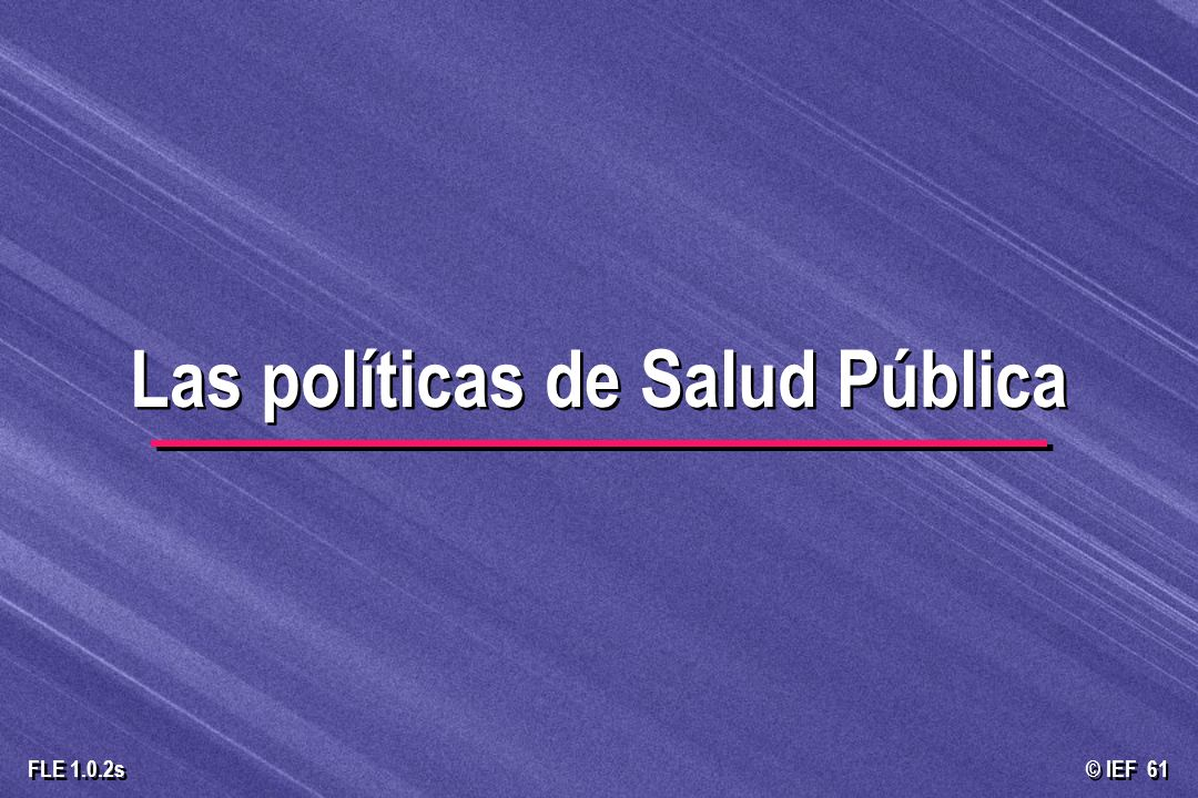 Las políticas de Salud Pública