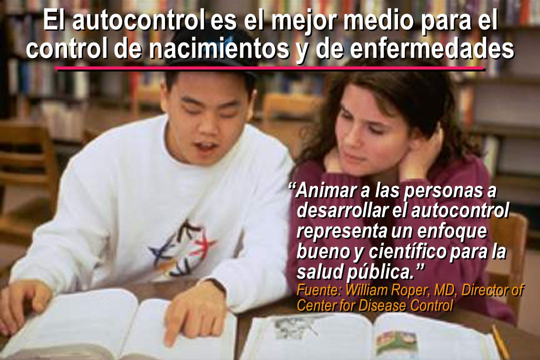El autocontrol es el mejor medio para el control de nacimientos y de enfermedades