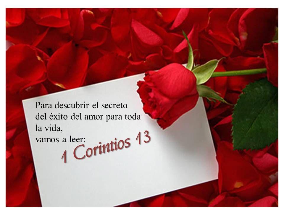 Para descubrir el secreto del éxito del amor para toda la vida,