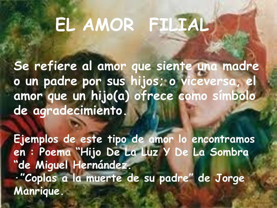 EL AMOR FILIAL