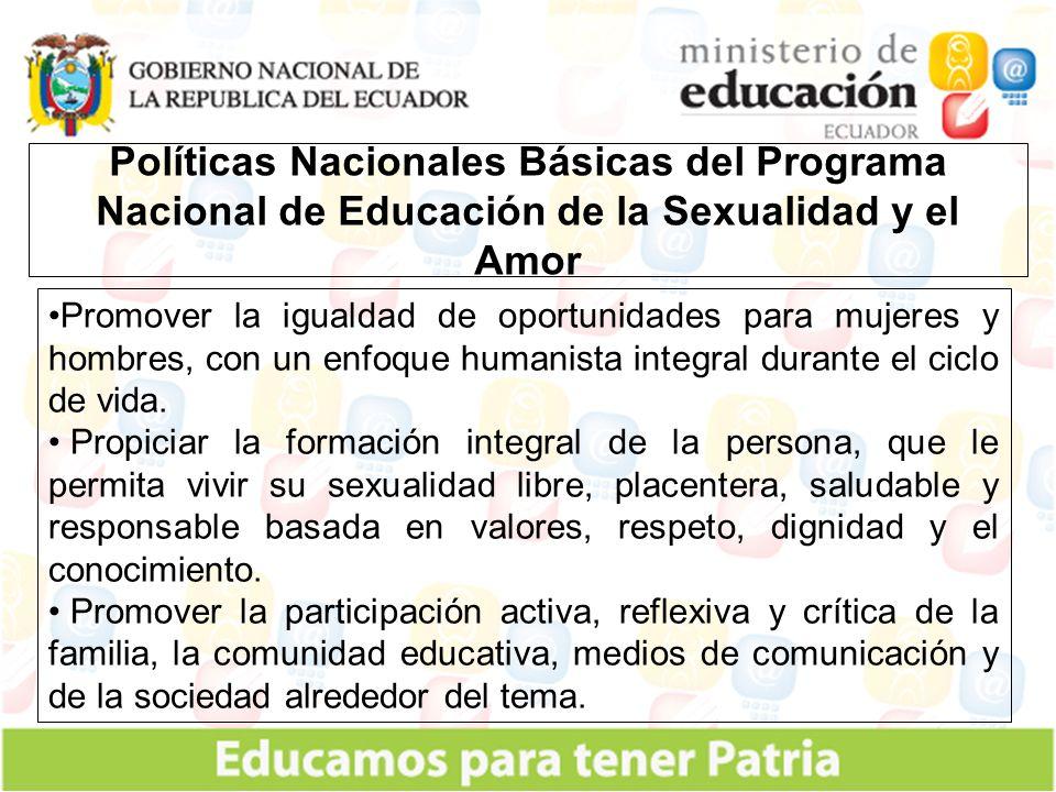 Políticas Nacionales Básicas del Programa Nacional de Educación de la Sexualidad y el Amor