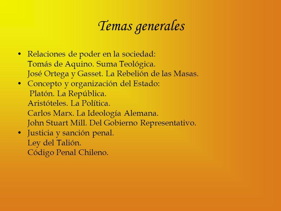 Temas generales Relaciones de poder en la sociedad: