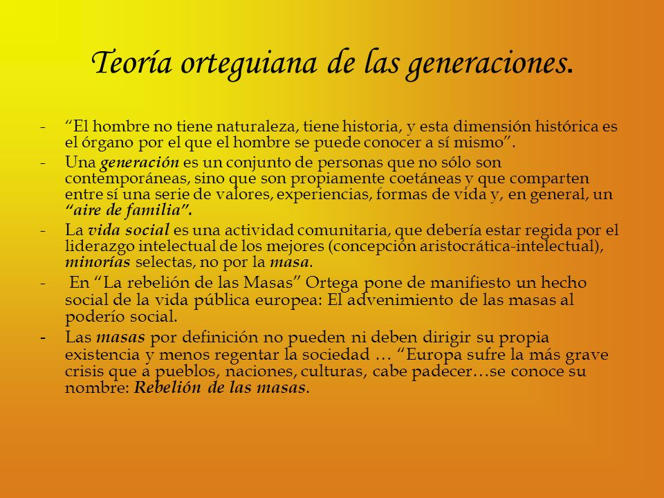 Teoría orteguiana de las generaciones.