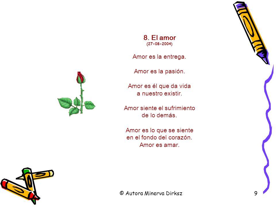 8. El amor (27-08-2004) Amor es la entrega.