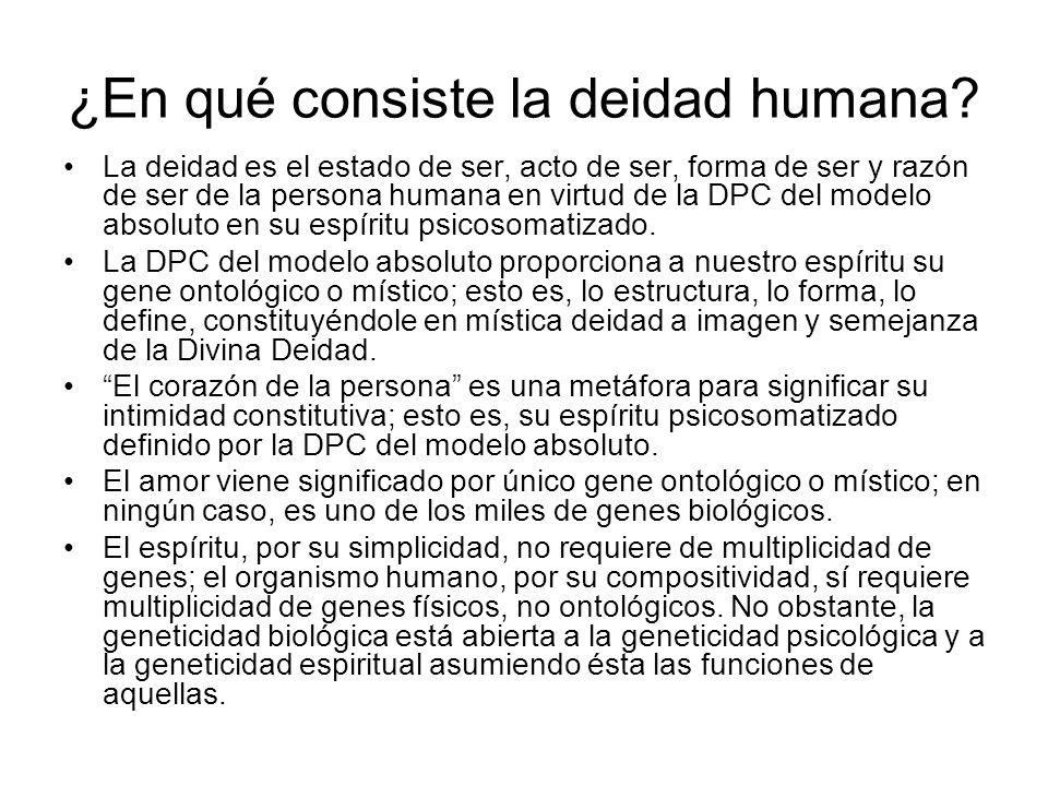 ¿En qué consiste la deidad humana