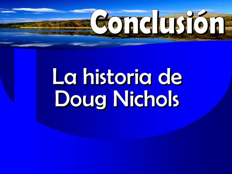 La historia de Doug Nichols