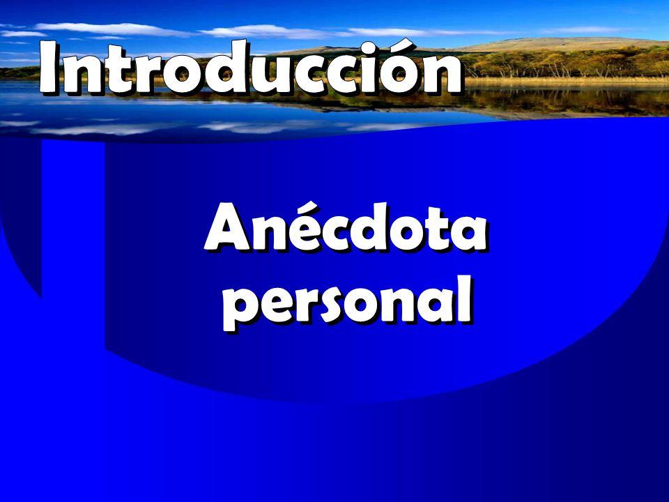 Introducción Anécdota personal