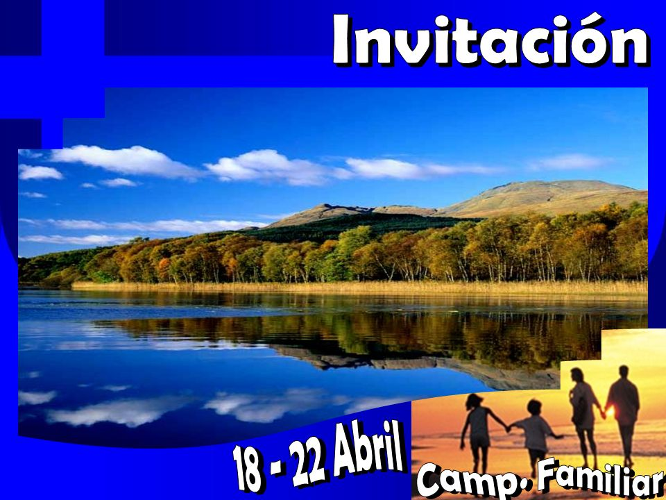 Invitación 18 - 22 Abril Camp. Familiar