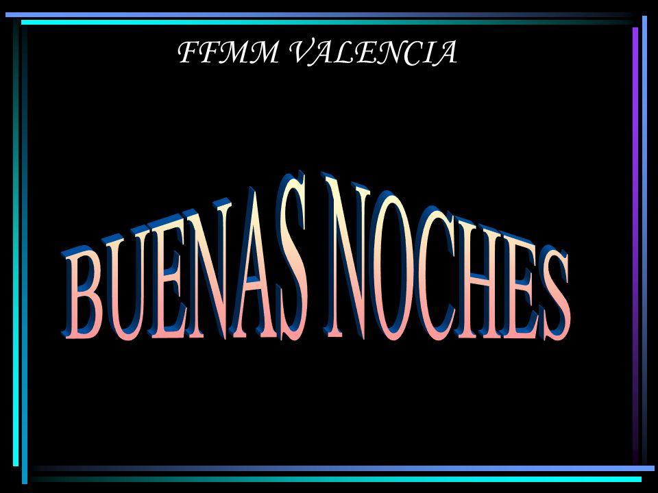 FFMM VALENCIA BUENAS NOCHES