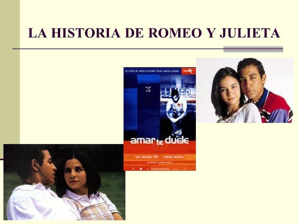 LA HISTORIA DE ROMEO Y JULIETA