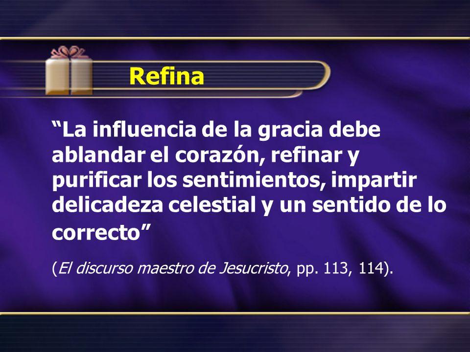 (El discurso maestro de Jesucristo, pp. 113, 114).