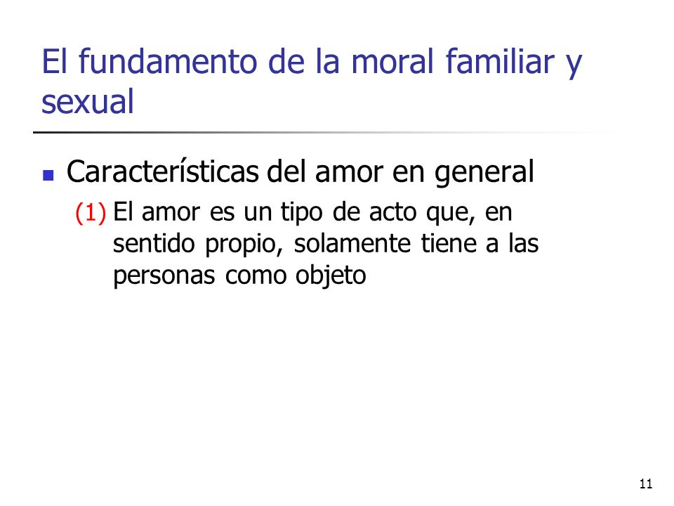 El fundamento de la moral familiar y sexual