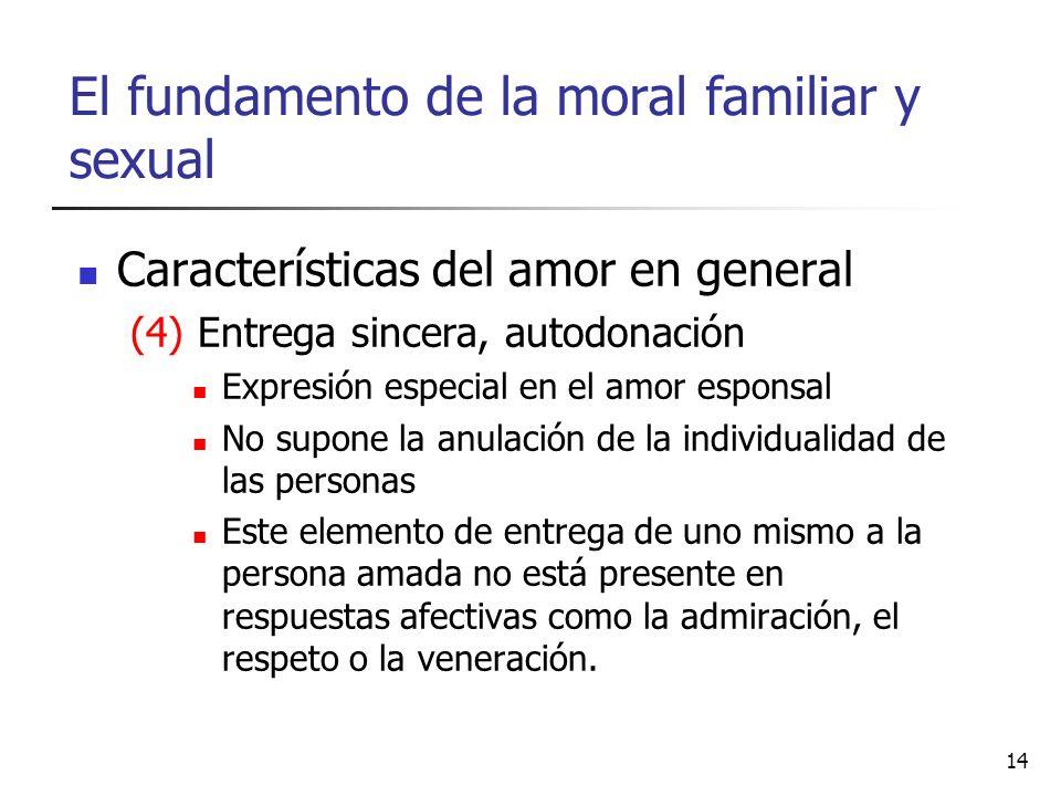 El fundamento de la moral familiar y sexual