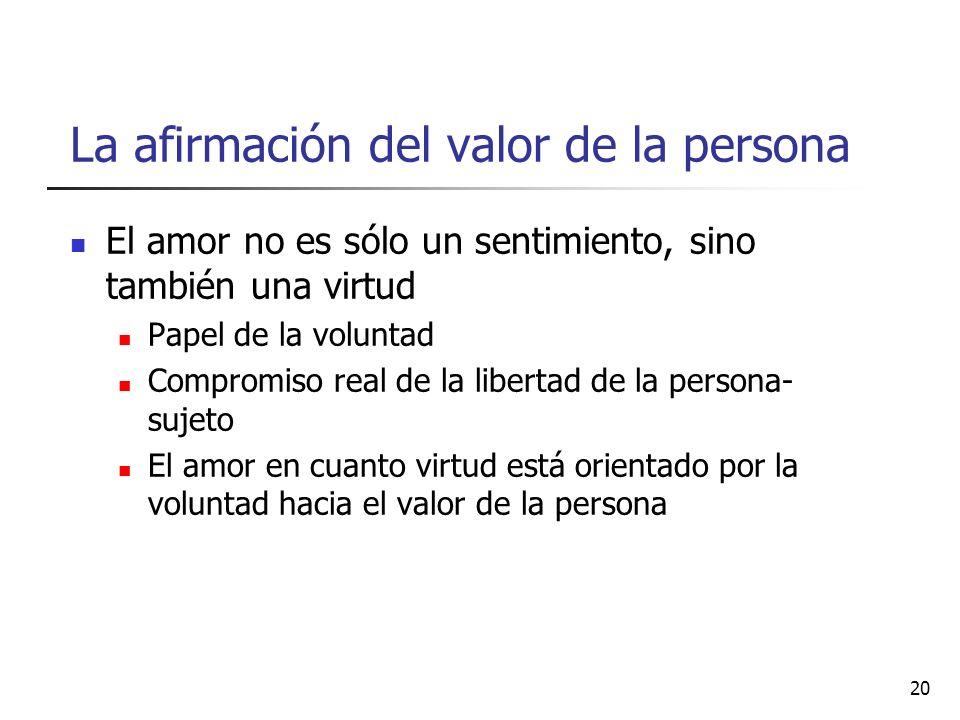 La afirmación del valor de la persona
