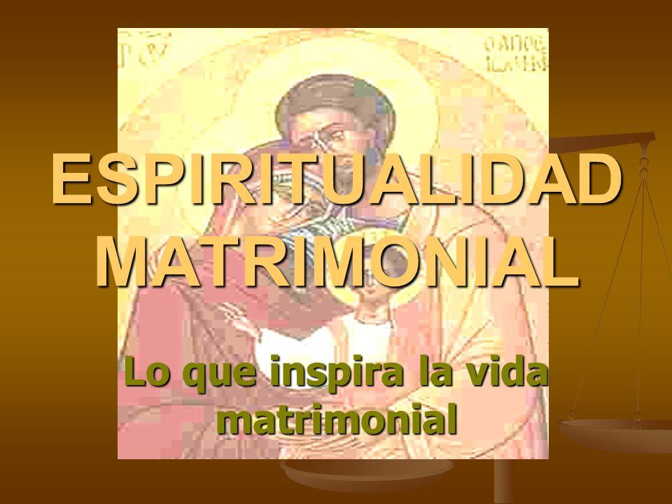 ESPIRITUALIDAD MATRIMONIAL