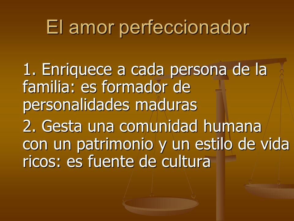 El amor perfeccionador
