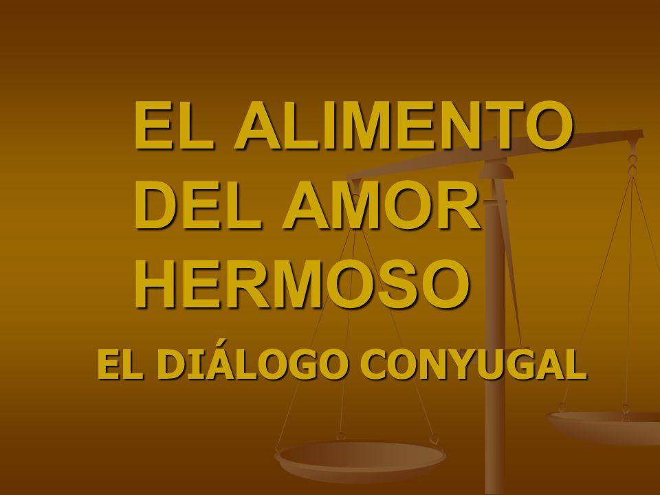EL ALIMENTO DEL AMOR HERMOSO