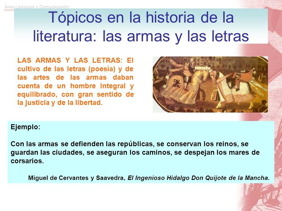 Tópicos en la historia de la literatura: las armas y las letras
