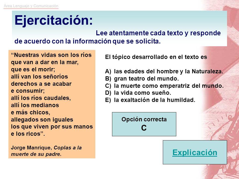 Ejercitación: Lee atentamente cada texto y responde de acuerdo con la información que se solicita.