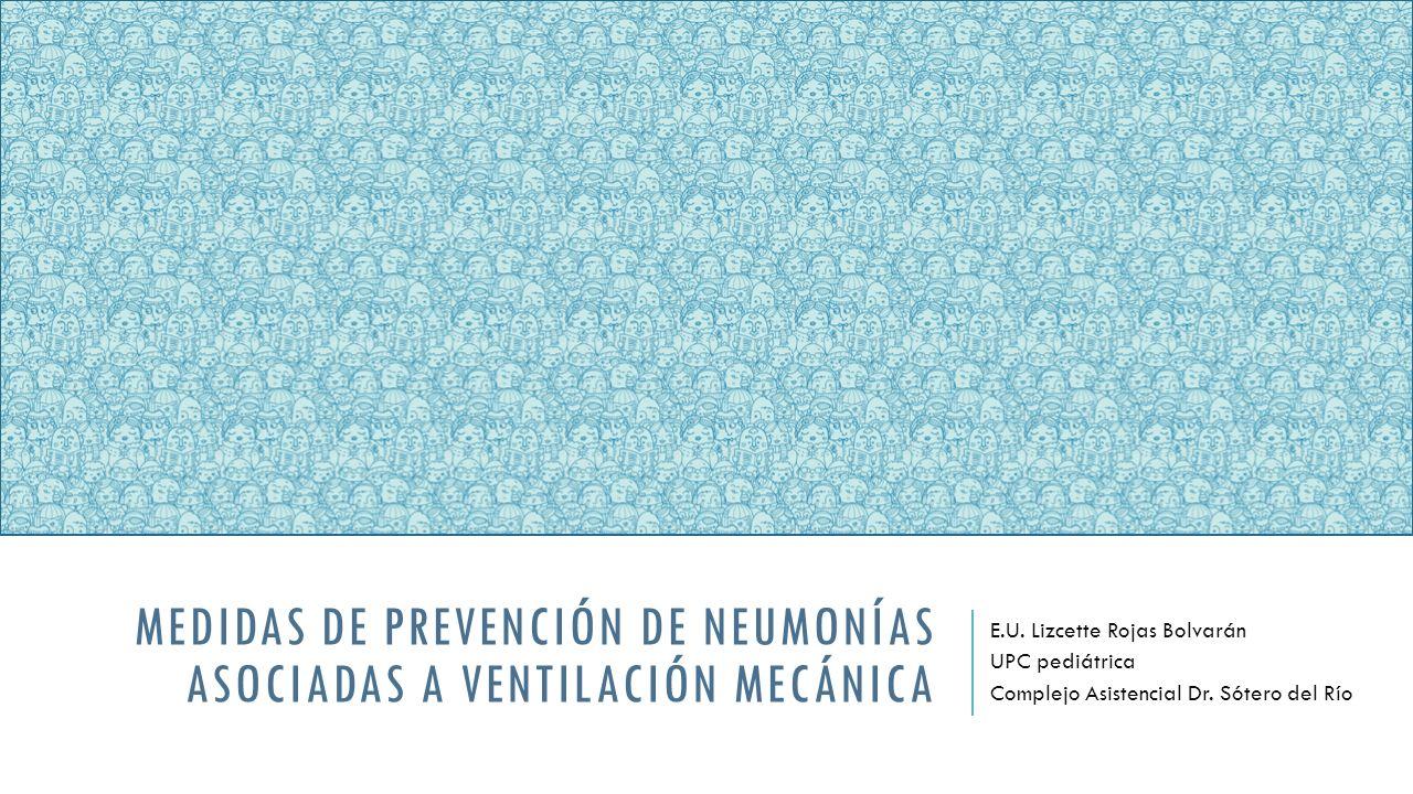 Medidas de prevención de neumonías asociadas a ventilación mecánica